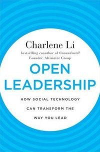 Charlene Li's Book : Open Leadership