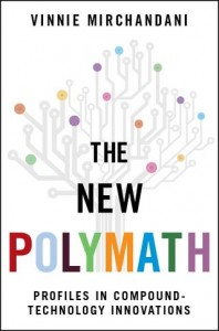 'The New Polymath' is a Firehose of Innovation Stories