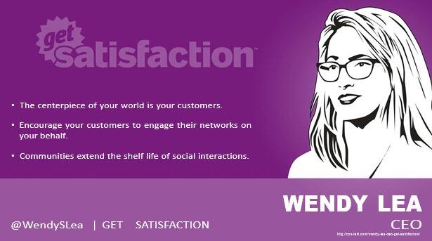 Wendy Lea, CEO, Get Satisfaction